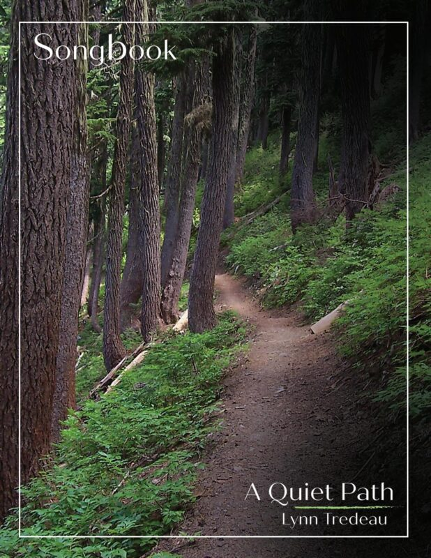 A Quiet Path-Physical Song Book